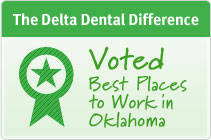 The Delta Dental Difference - Voted best places to work in oklahoma