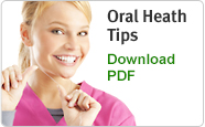 Oral Health Tips. Download PDF.