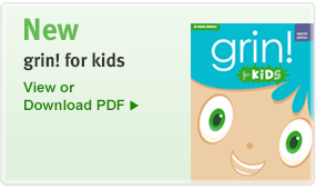 New grin! For kids has dental health information for kids.